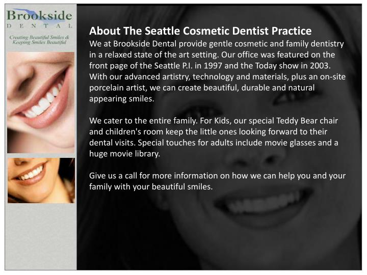 About The Seattle Cosmetic Dentist Practice