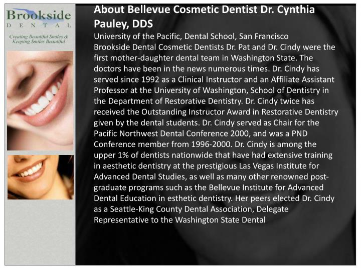 About Bellevue Cosmetic Dentist Dr. Cynthia Pauley, DDS