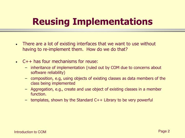 Reusing implementations