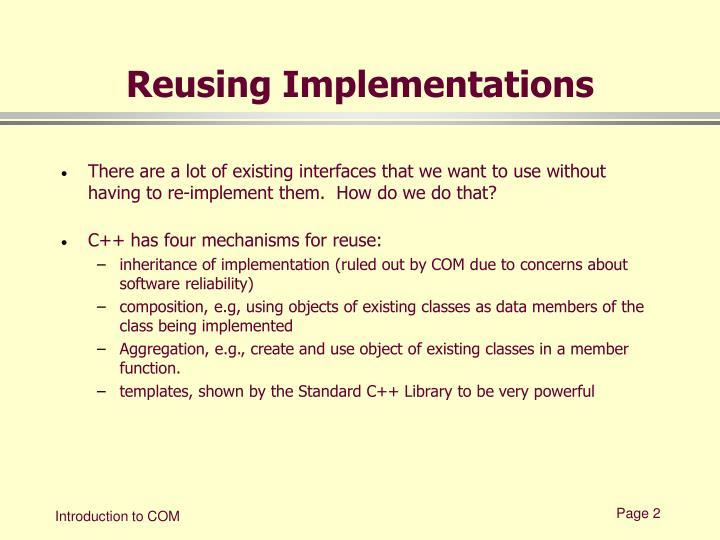 Reusing Implementations