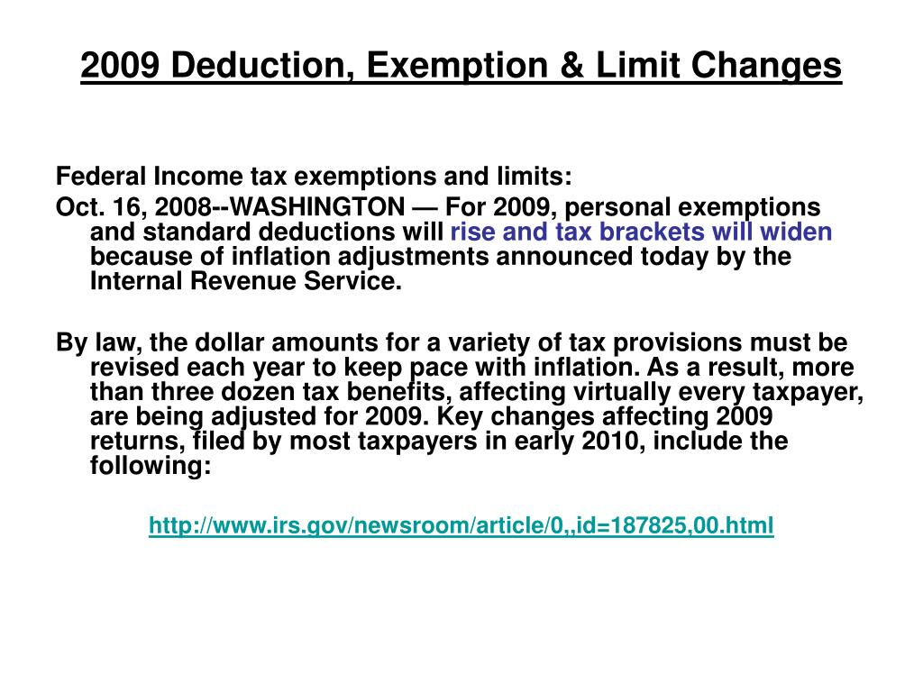 2009 Deduction, Exemption & Limit Changes