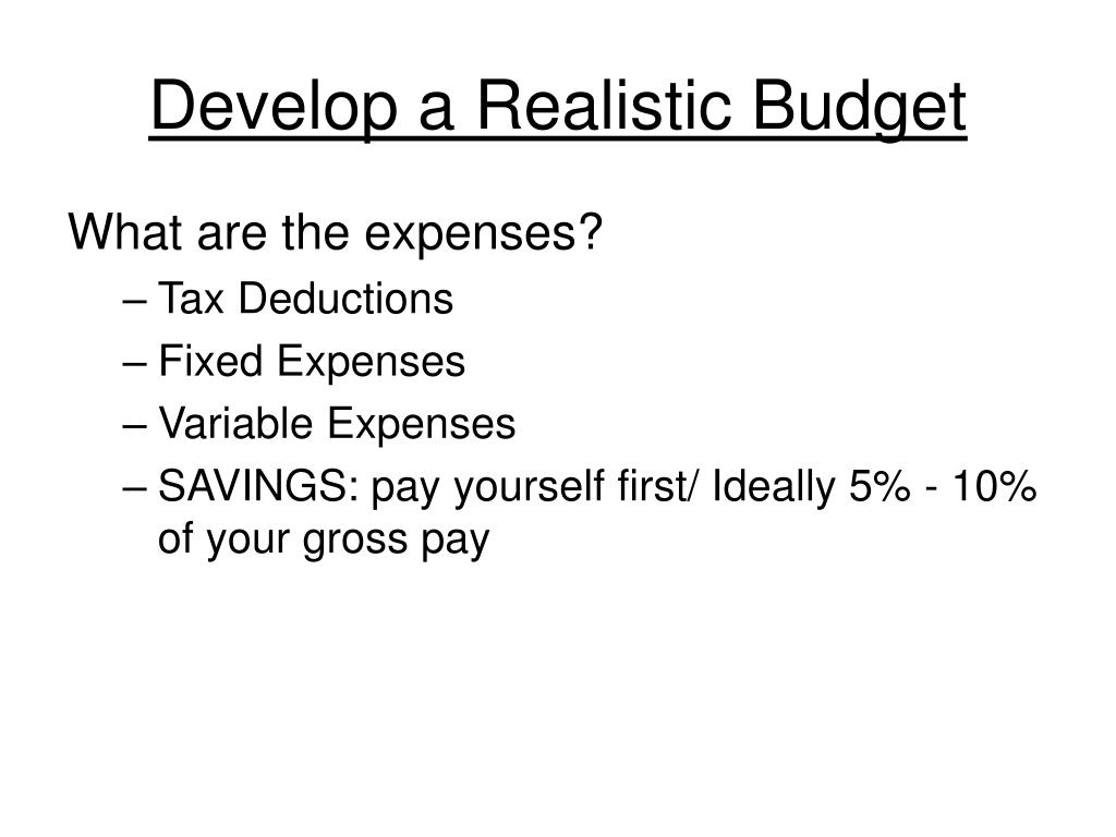 Develop a Realistic Budget