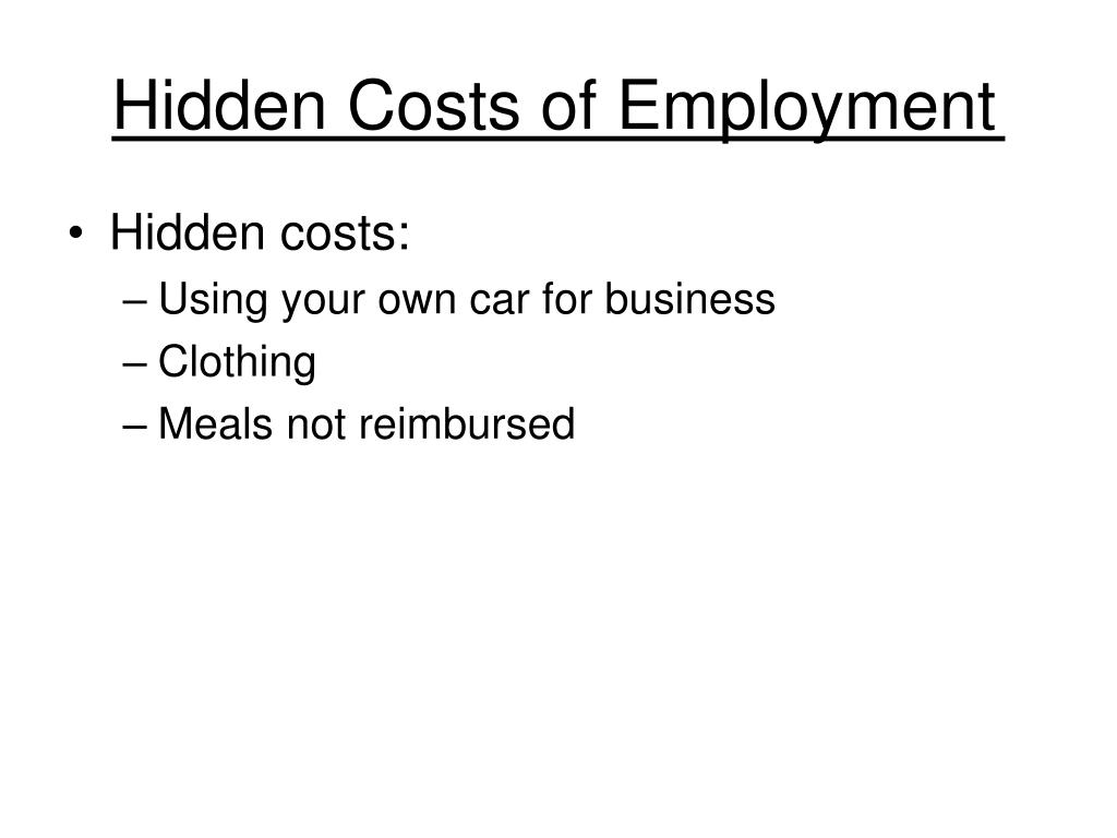 Hidden Costs of Employment