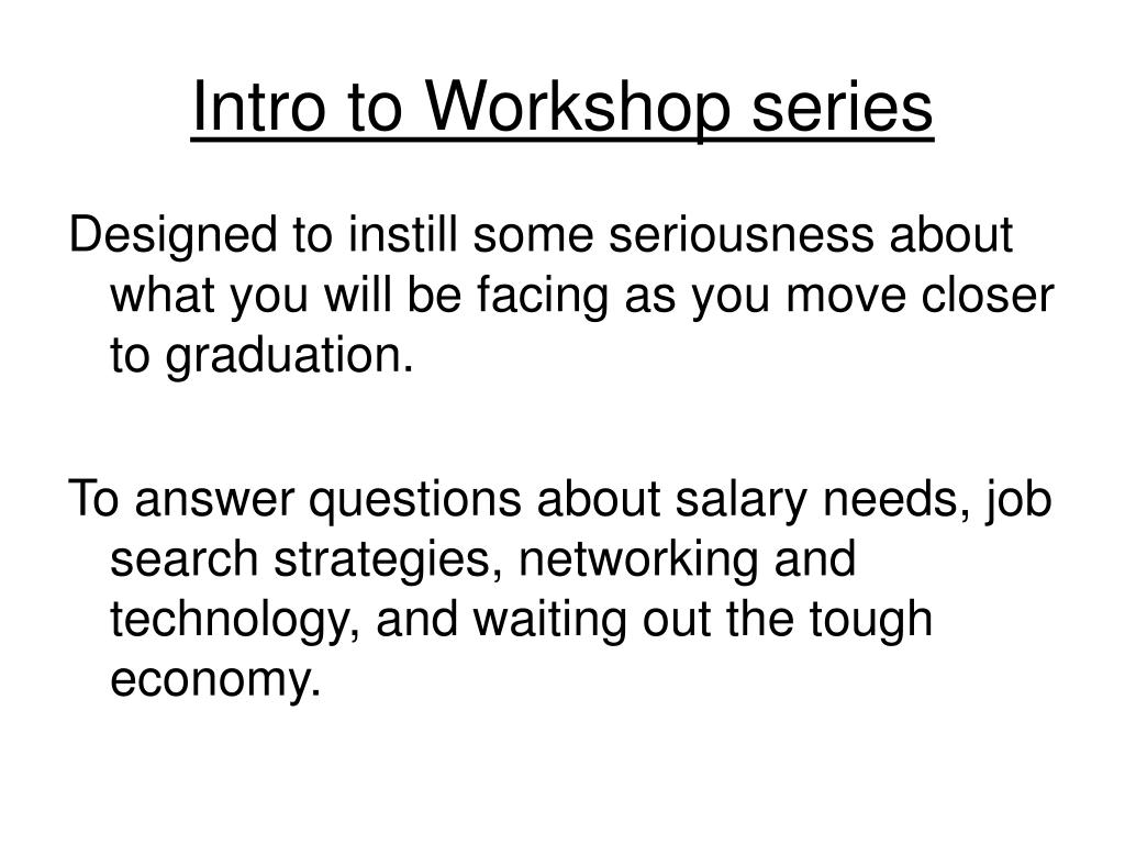 Intro to Workshop series