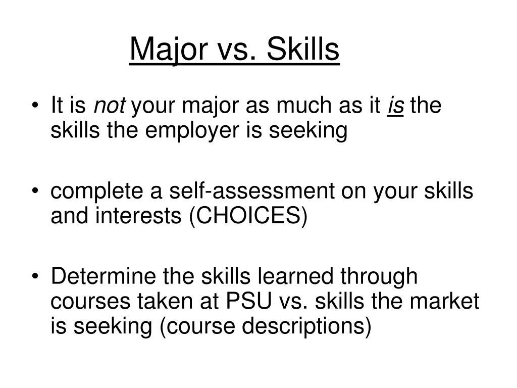 Major vs. Skills