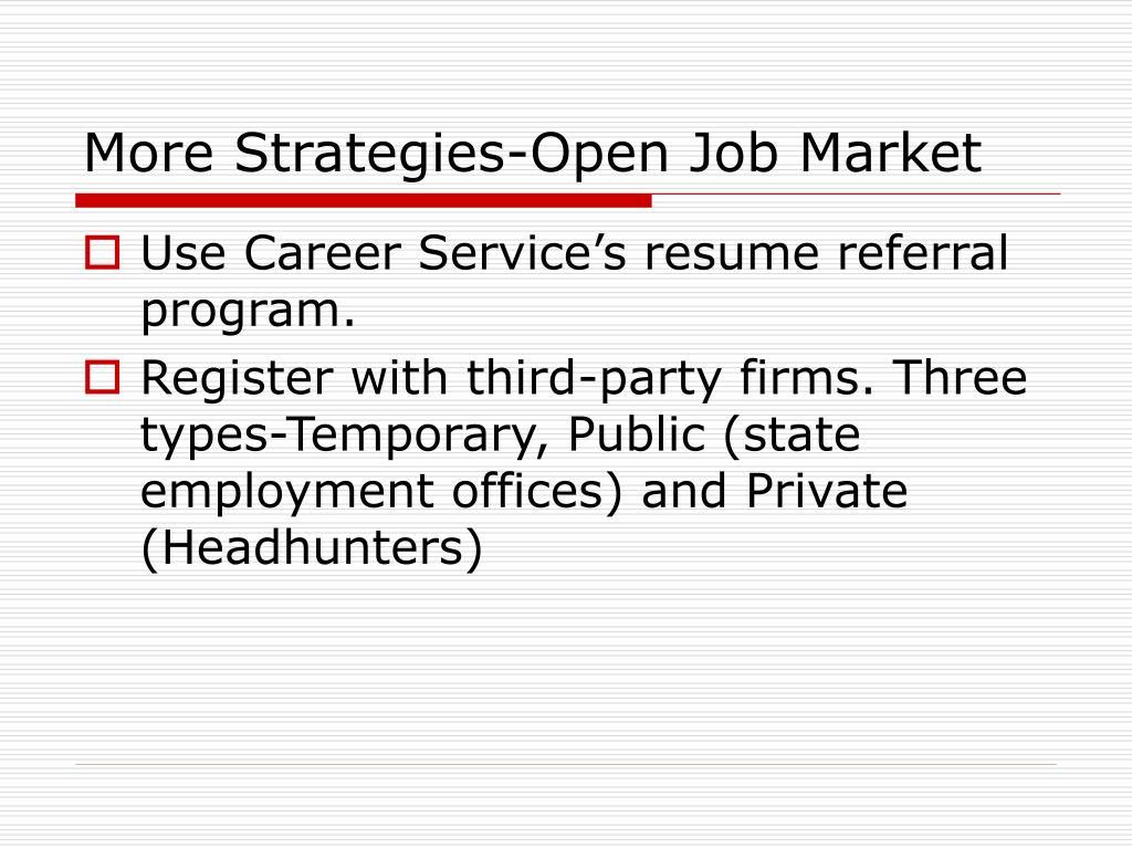 More Strategies-Open Job Market