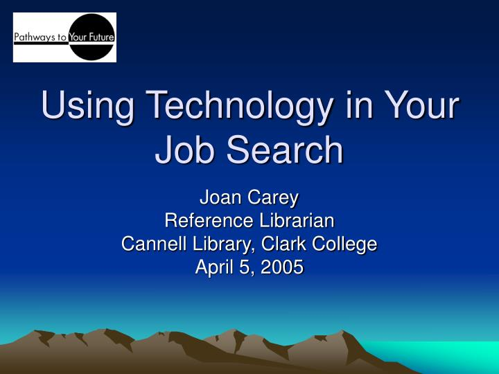 Using technology in your job search