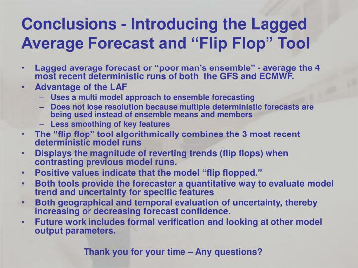 """Conclusions - Introducing the Lagged Average Forecast and """"Flip Flop"""" Tool"""
