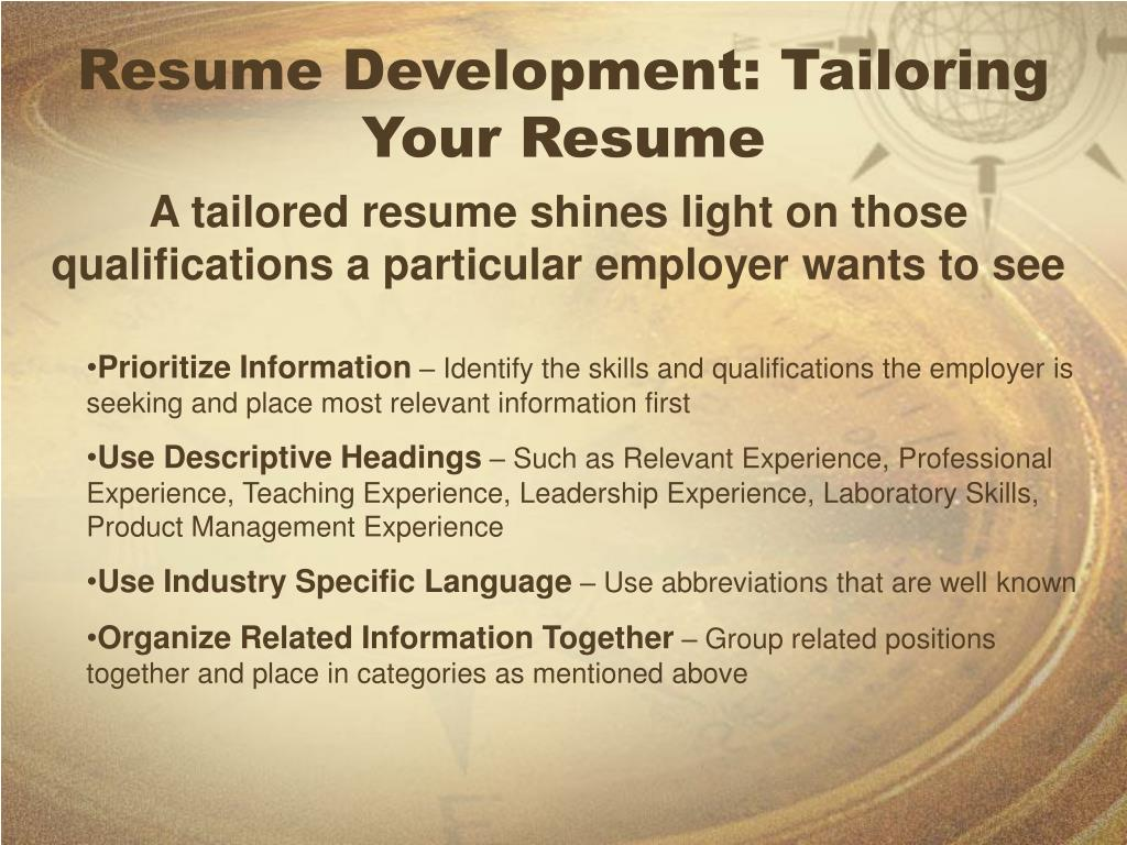 Resume Development: Tailoring Your Resume