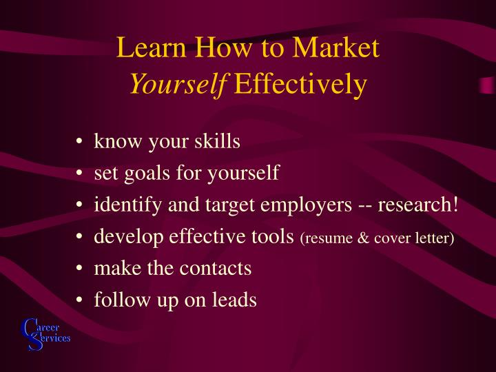 Learn how to market yourself effectively