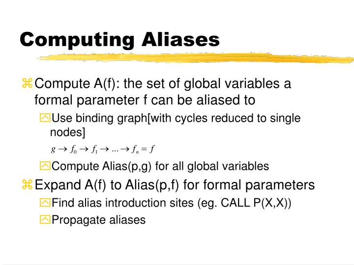 Computing Aliases