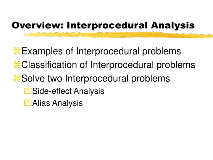 Overview interprocedural analysis