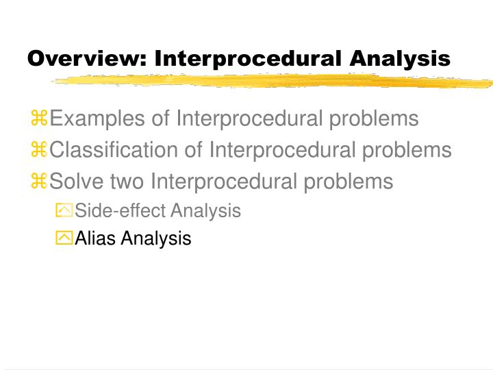 Overview: Interprocedural Analysis