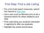 first step find a job listing