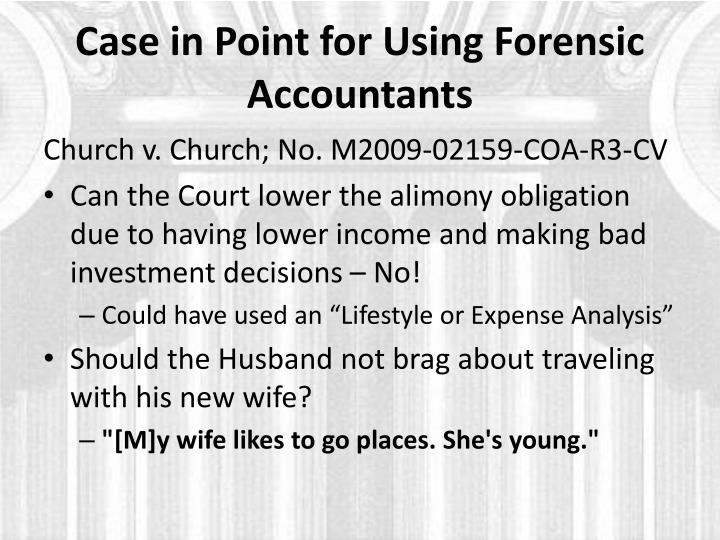 Case in Point for Using Forensic Accountants