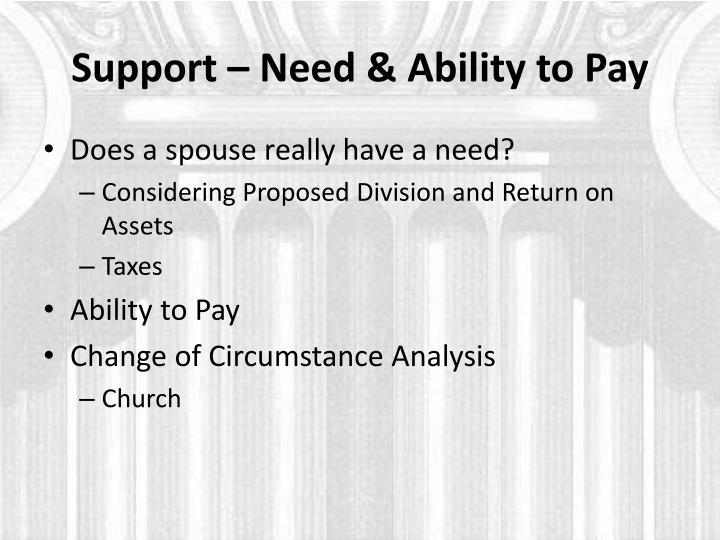 Support – Need & Ability to Pay