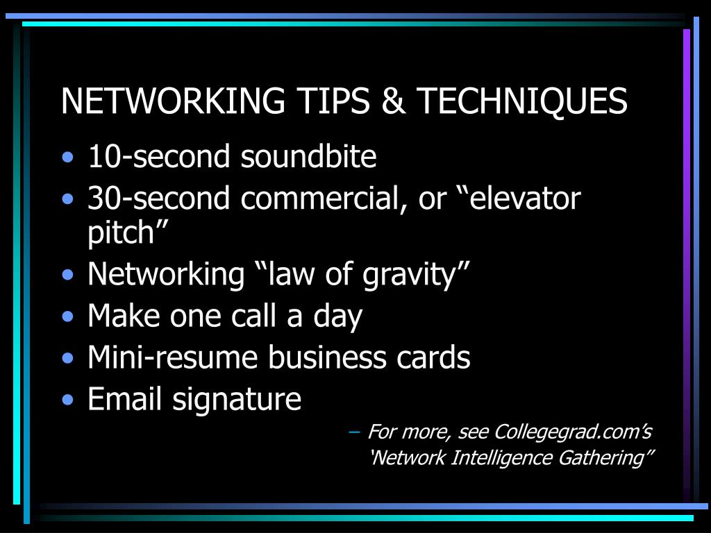 NETWORKING TIPS & TECHNIQUES