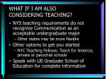 what if i am also considering teaching