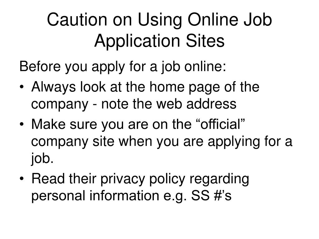 Caution on Using Online Job Application Sites