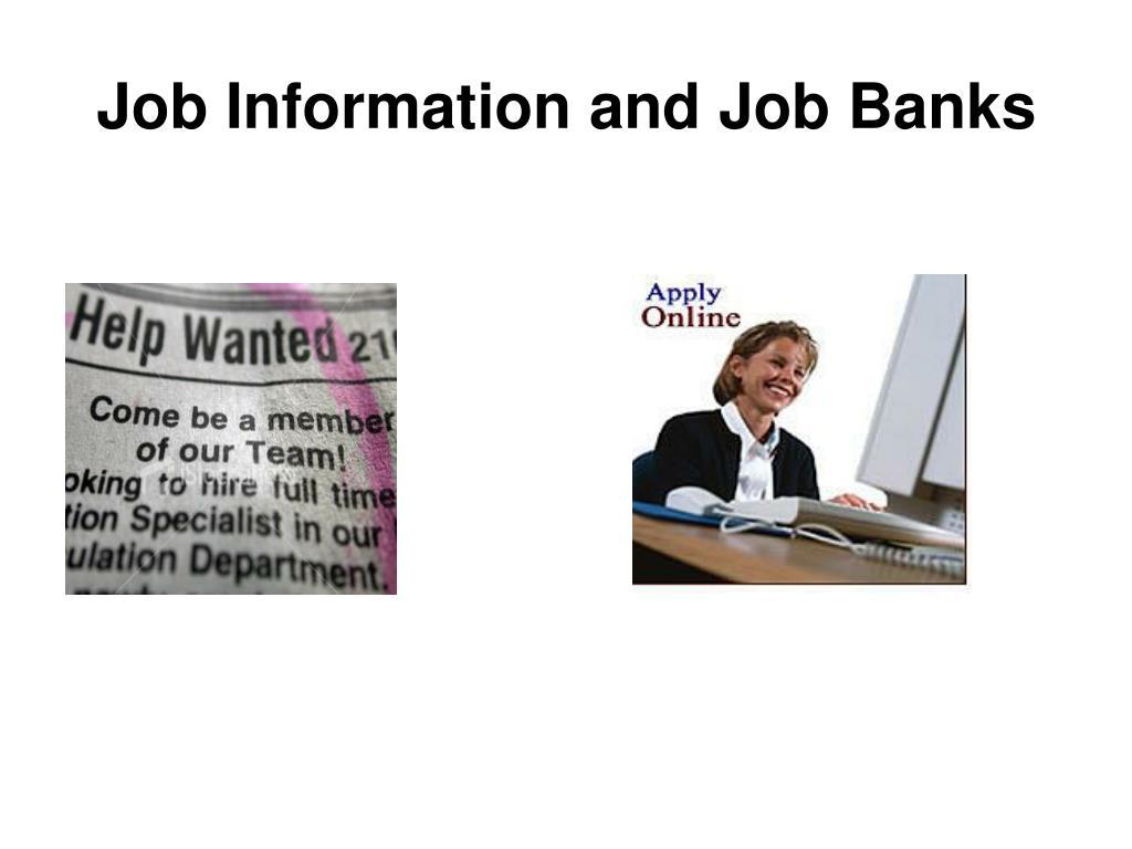 Job Information and Job Banks