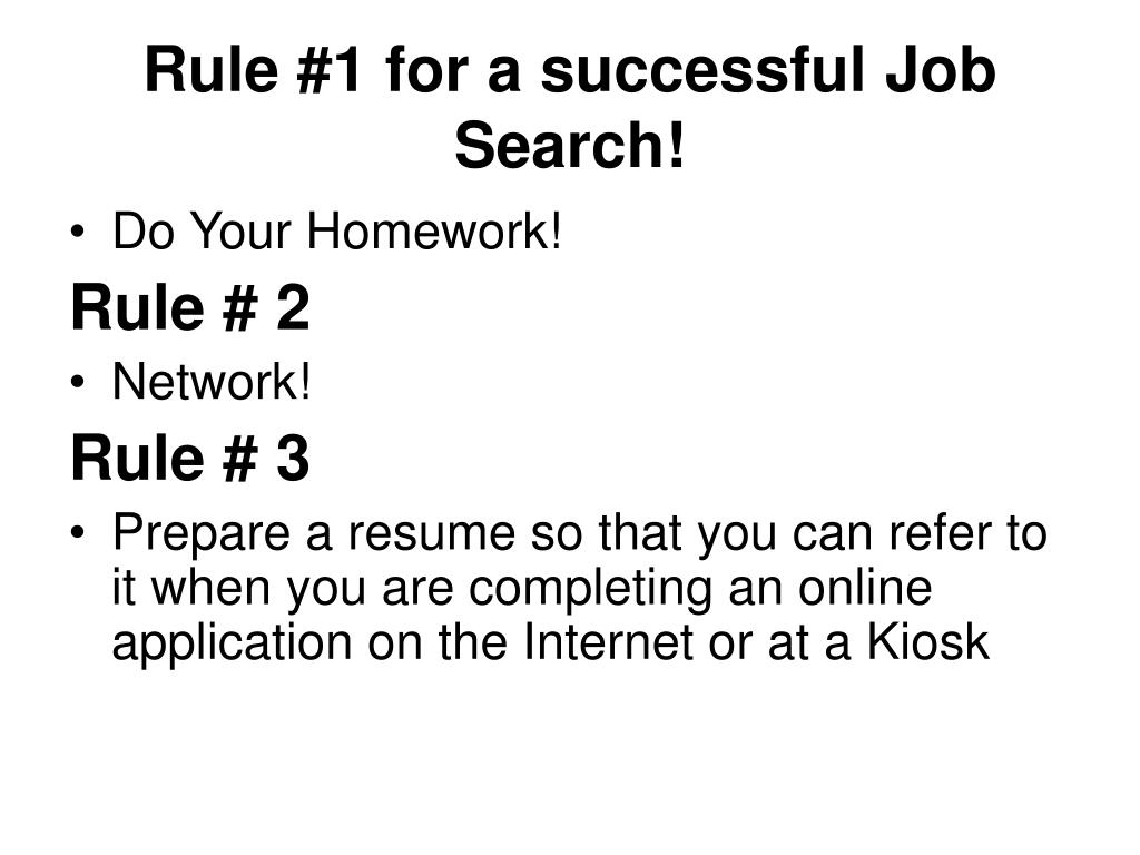 Rule #1 for a successful Job Search!