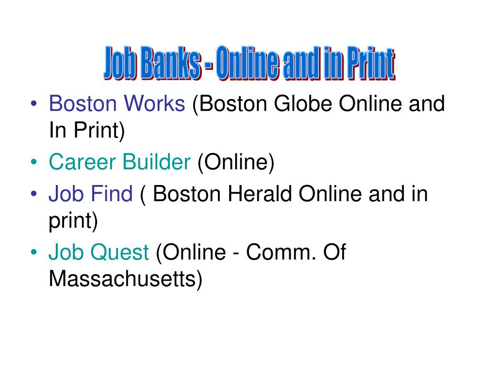 Job Banks - Online and in Print