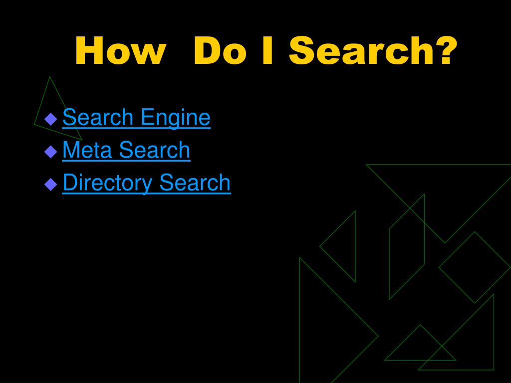 How  Do I Search?