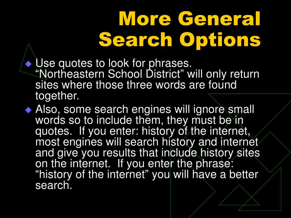 More General Search Options