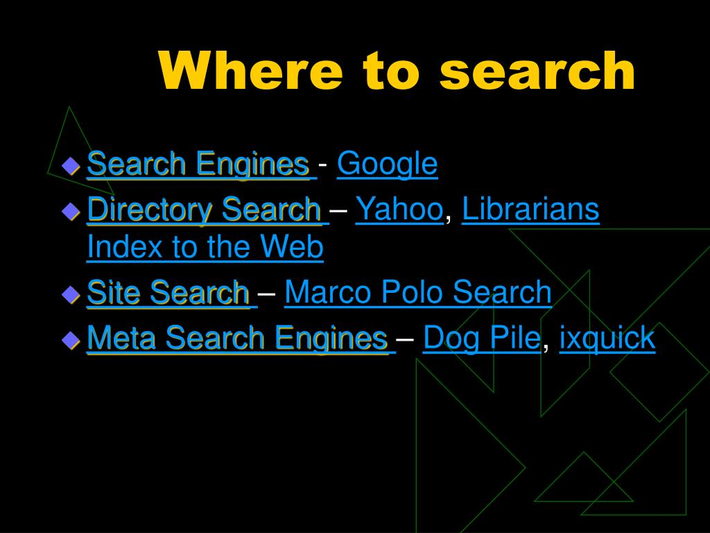 Where to search