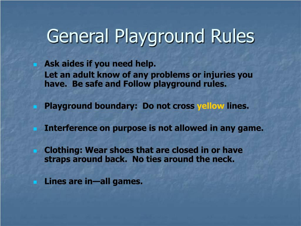 General Playground Rules
