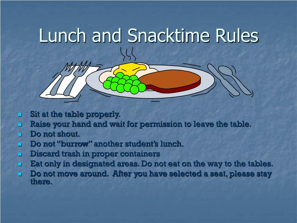 Lunch and Snacktime Rules