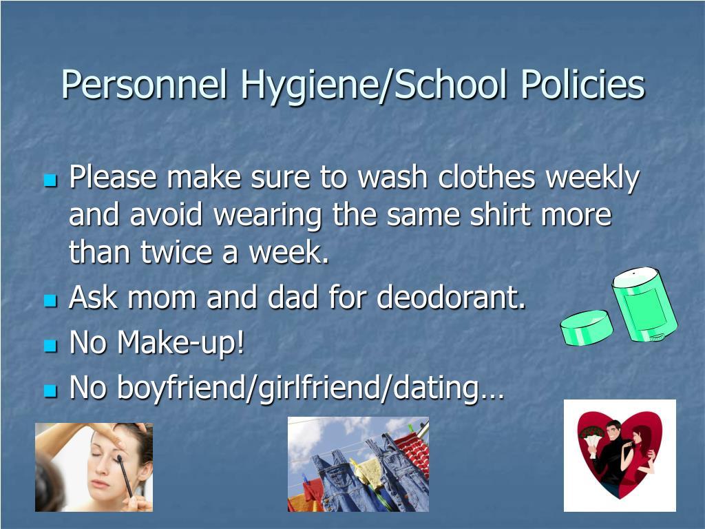 Personnel Hygiene/School Policies