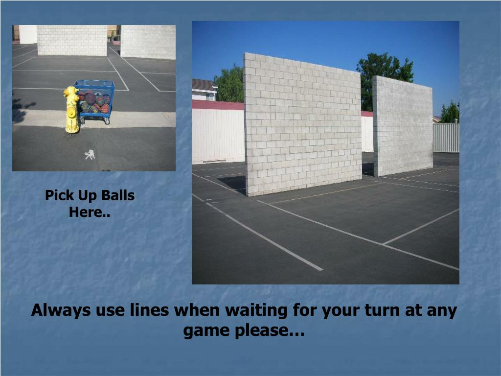 Pick Up Balls Here..