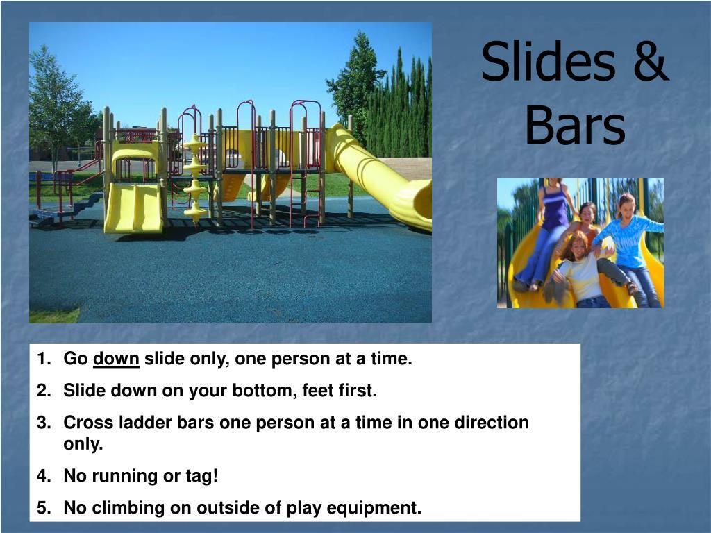 Slides & Bars