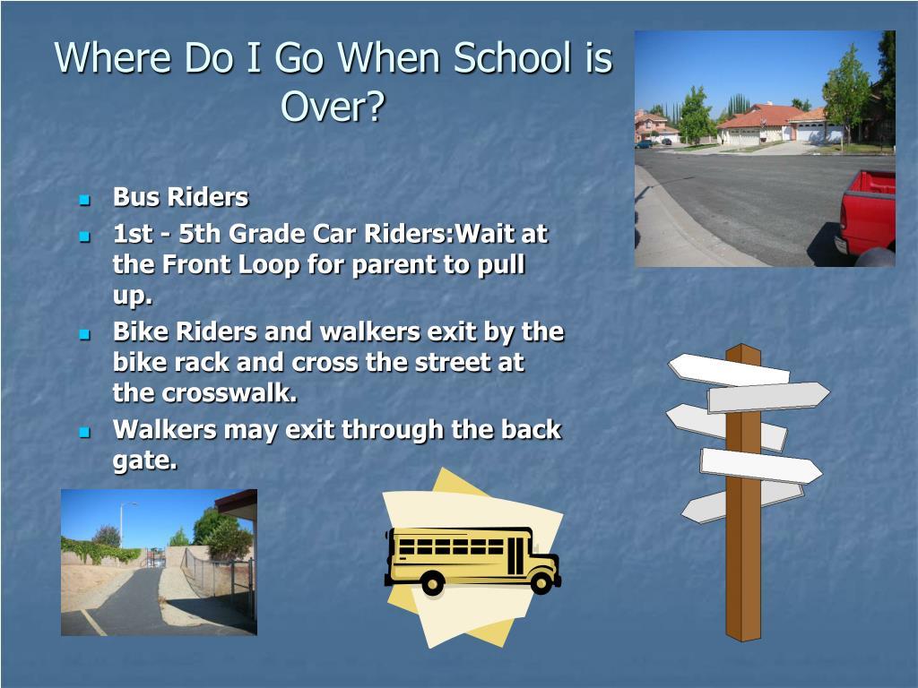 Where Do I Go When School is Over?