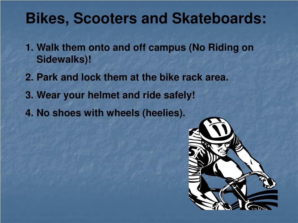 Bikes, Scooters and Skateboards:
