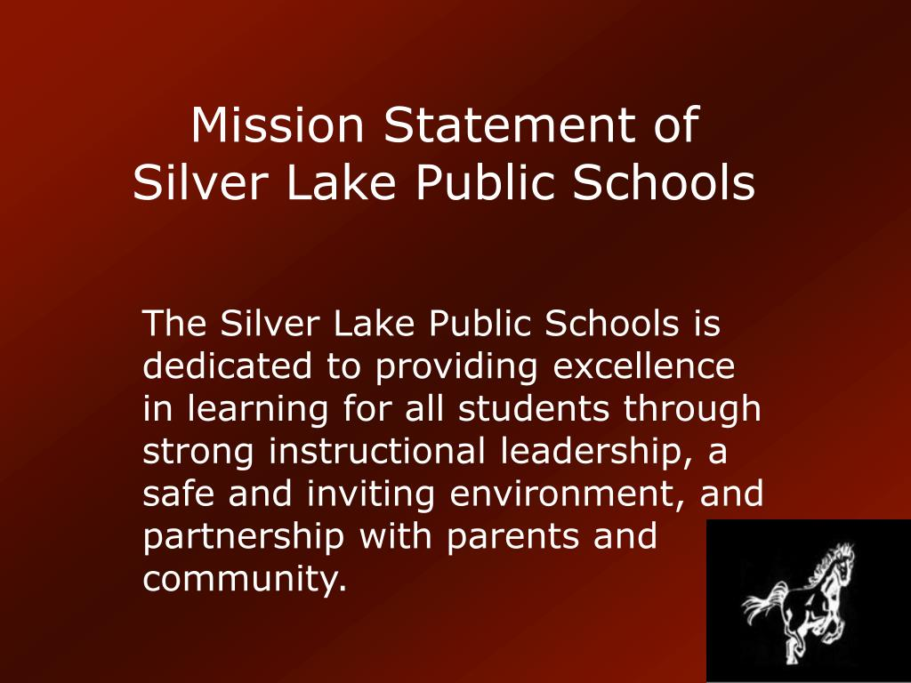 Mission Statement of Silver Lake Public Schools