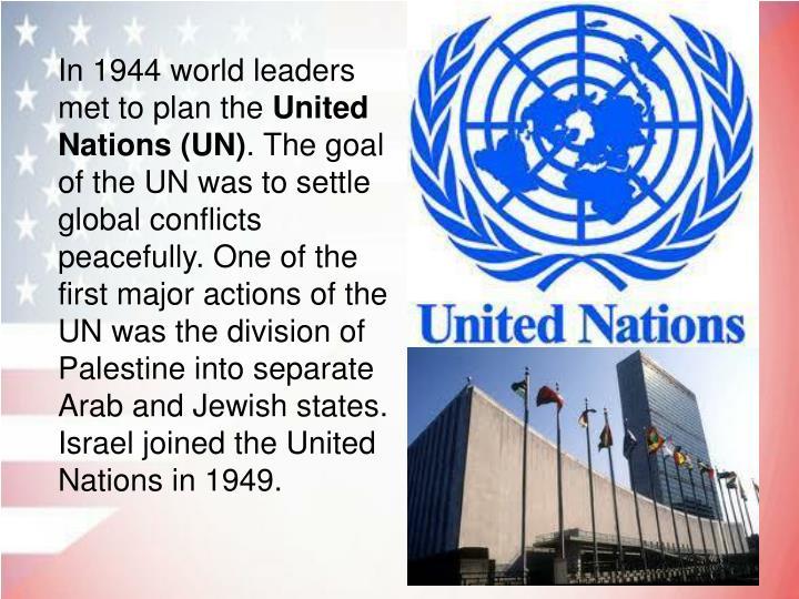In 1944 world leaders met to plan the