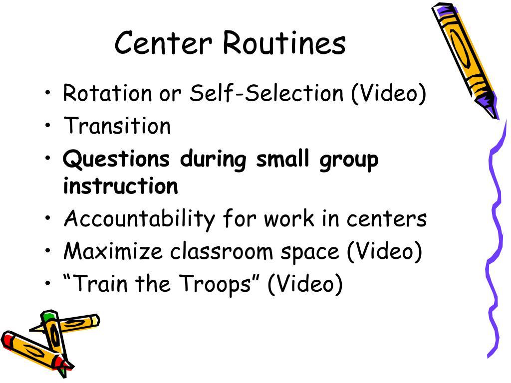 Center Routines