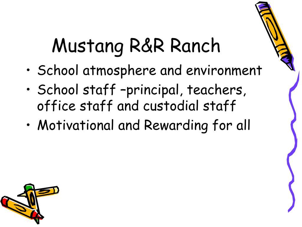 Mustang R&R Ranch