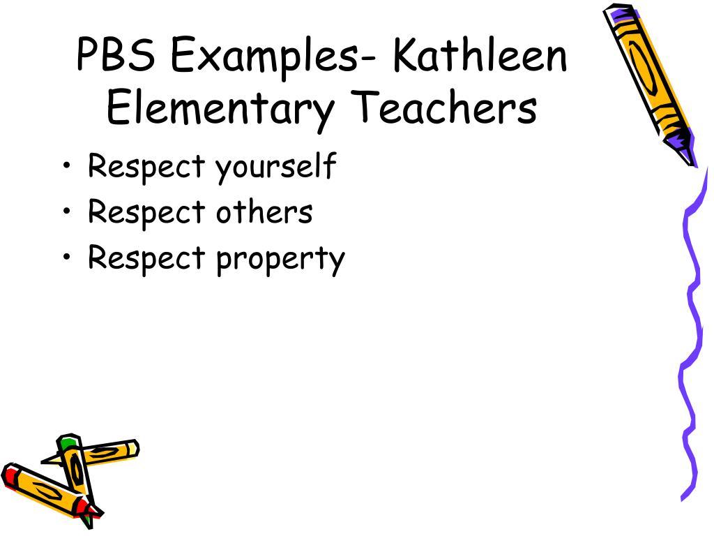 PBS Examples- Kathleen Elementary Teachers