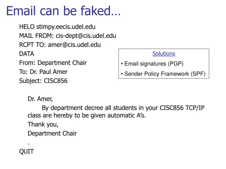 Email can be faked…