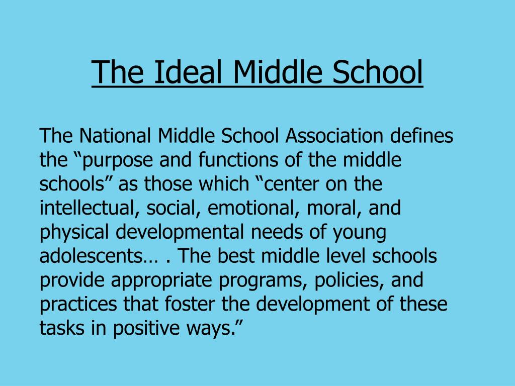 The Ideal Middle School