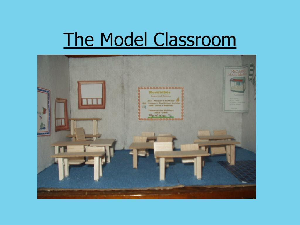 The Model Classroom