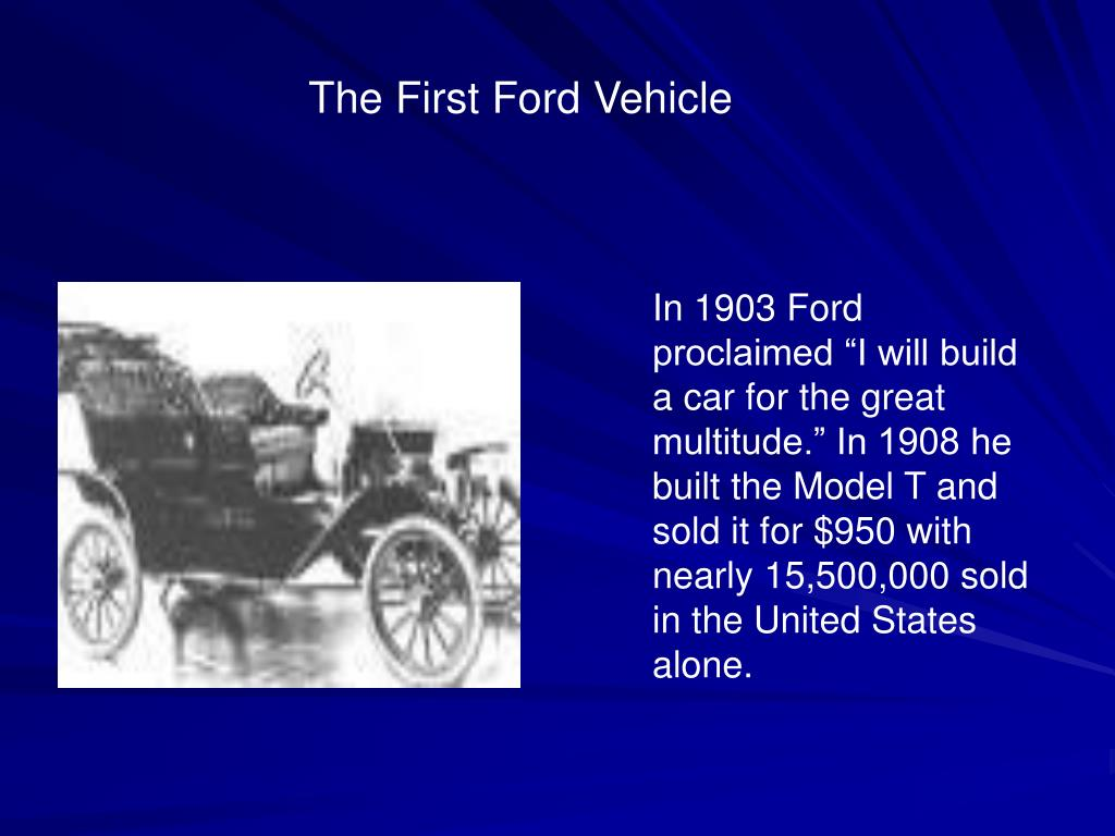 The First Ford Vehicle