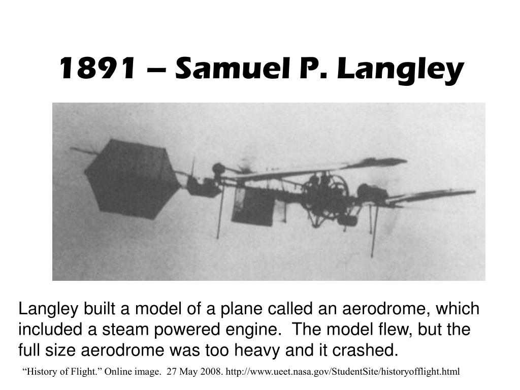 1891 – Samuel P. Langley