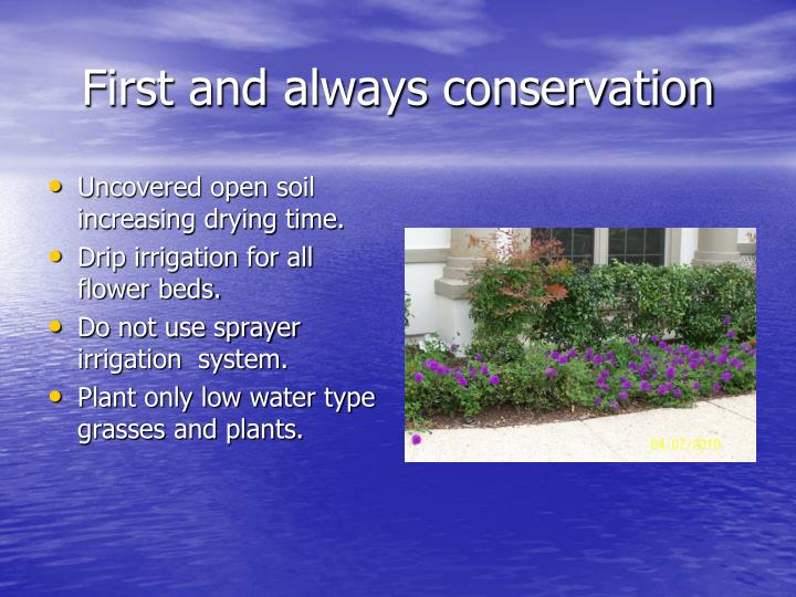 First and always conservation