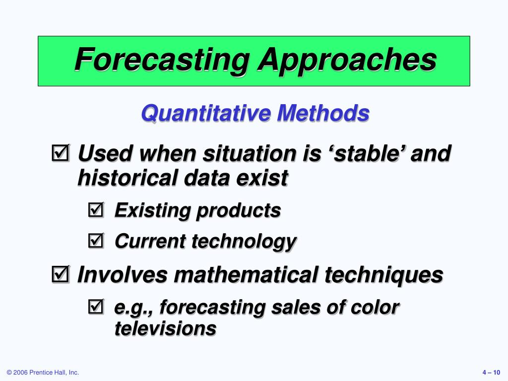 Forecasting Approaches