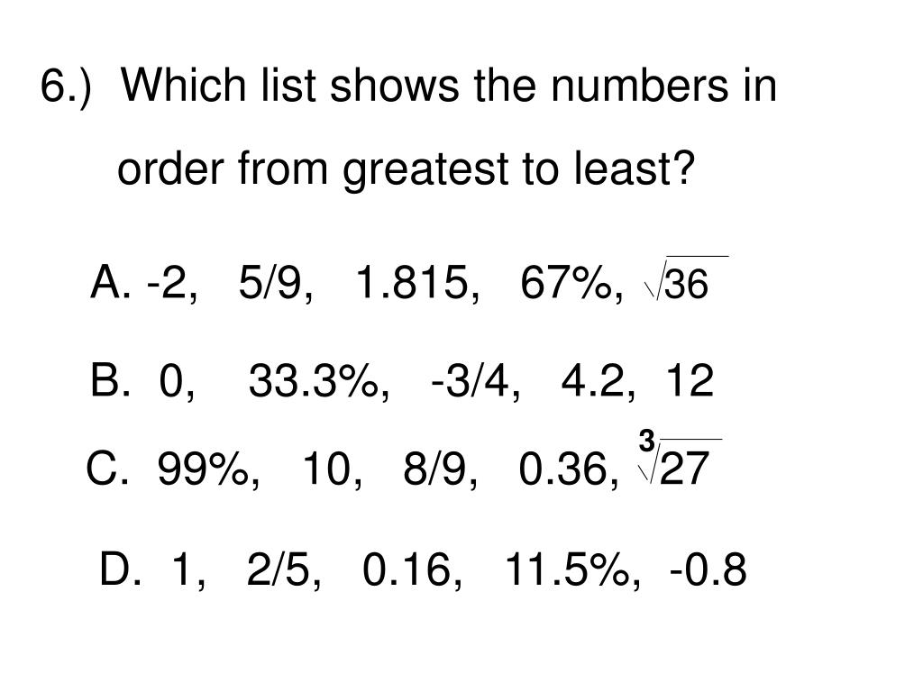 6.)  Which list shows the numbers in