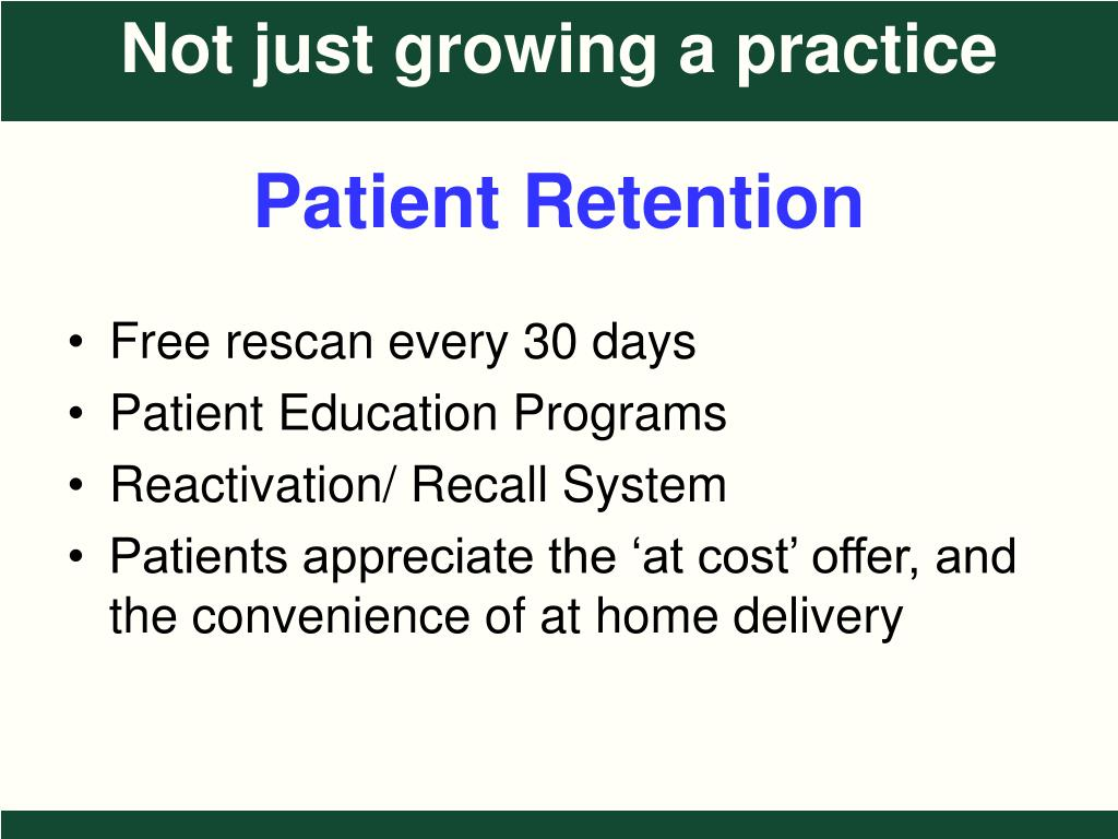 Patient Retention
